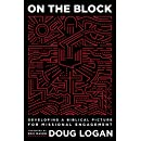 On the Block: Developing a Biblical Picture for Missional Engagement