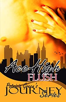 Ace-High Flush (The Journey Series Book 2) by [Green, Patricia ]