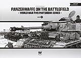 Panzerwaffe on the Battlefield (World War Two Photobooks)