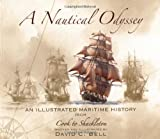 A Nautical Odyssey, David C. Bell, 1846890810