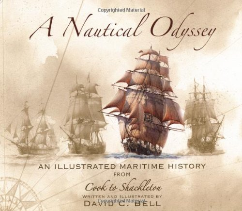 a nautical odyssey: an illustrated maritime history from cook to shackleton - 512Ei49mXzL - A Nautical Odyssey: An Illustrated Maritime History from Cook to Shackleton