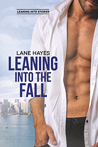 New Release Review: Leaning Into the Fall by Lane Hayes