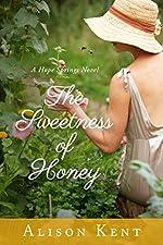The Sweetness of Honey (A Hope Springs Novel Book 3)