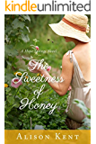 The Sweetness of Honey (A Hope Springs Novel)