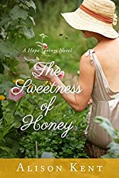 The Sweetness of Honey (A Hope Springs Novel)