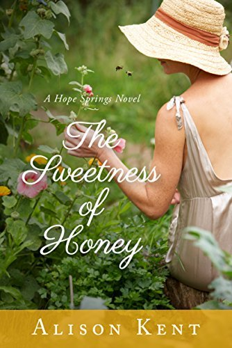 Glorious Spring (The Sweetness of Honey (A Hope Springs Novel Book 3))
