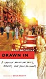 img - for Drawn In: A Creative Process for Artists, Activists, and Jesus Followers book / textbook / text book