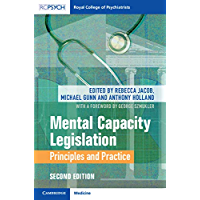 Mental Capacity Legislation: Principles and Practice