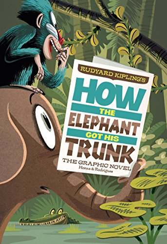 (How the Elephant Got His Trunk (Graphic Spin))