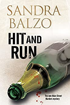 Hit and Run:: A cozy mystery set in the mountains of North Carolina (A Main Street Murder Mystery) by [Balzo, Sandra]