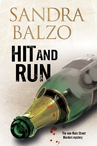 Hit and Run: A cozy mystery set in the mountains of North Carolina (A Main Street Murder Mystery)
