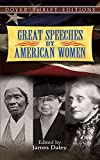 Great Speeches by American Women 1st Edition