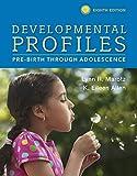Developmental Profiles : Pre-Birth Through Adolescence