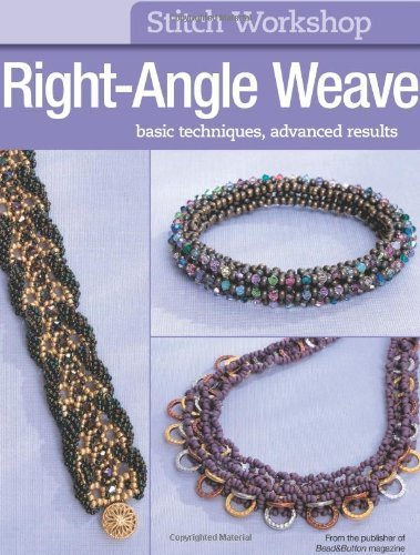 - Stitch Workshop: Right-Angle Weave (2011-11-08)