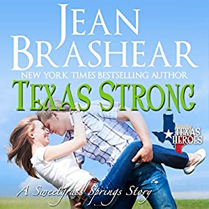 Texas Strong: Sweetgrass Springs Stories Audiobook