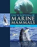 Encyclopedia of Marine Mammals, Second Edition
