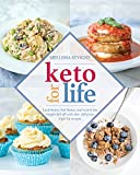 #5: Keto for Life: Look Better, Feel Better, and Watch the Weight Fall off with 160+ Delicious High-Fat Recipes