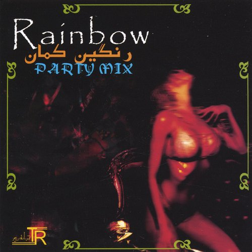 Rainbow (Dance Mix) (The Best Persian Music)