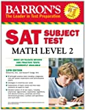 img - for Barron's SAT Subject Test Math Level 2, 10th Edition book / textbook / text book