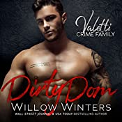 Dirty Dom: A Bad Boy Mafia Romance | Willow Winters