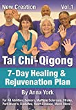 New Creation Tai Chi-Qigong for All Abilities: Seniors, Multiple Sclerosis, Parkinson's, Stroke, Diabetes, Arthritis and Much More . . .