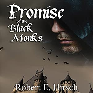 Promise of the Black Monks Audiobook