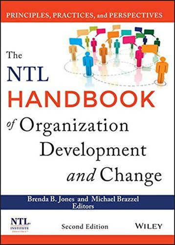 (The NTL Handbook of Organization Development and Change: Principles, Practices, and Perspectives Hardcover – March 24, 2014)