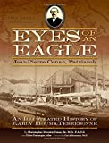 img - for Eyes of an Eagle: Jean-Pierre Cenac, Patriarch: An Illustrated History of Early Houma-Terrebonne book / textbook / text book