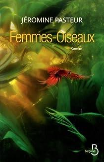 Femmes-Oiseaux par Pasteur