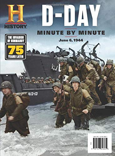 History Channel D-Day: Minute by Minute Single Issue Magazine – May 10, 2019