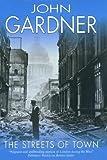 The Streets of Town, John E. Gardner, 0727873148