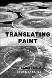 Translating Paint