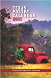 Texas Poetry Calendar 2011, Scott Wiggerman, Cindy Huyser, 0976005174