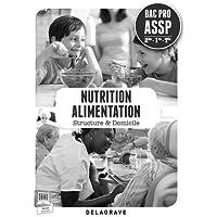 Nutrition alimentaire 2e 1e Term Bac Pro ASSP : Professeur