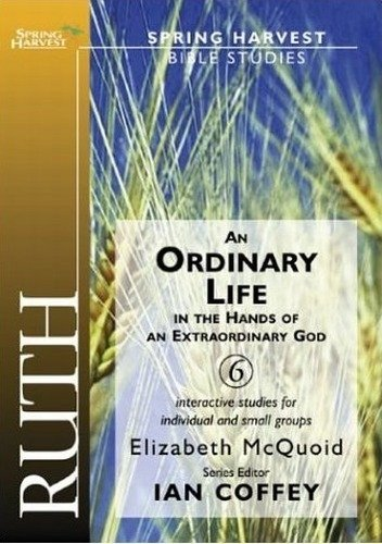 Love Honour and Obey - (Spring Harvest Bible Workbook): An Ordinary Life in the Hands of an Extraordinary God (Spring harvest: Bible studies) by Elizabeth McQuoid (2003-10-06)