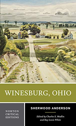 Winesburg, Ohio (First Edition)  (Norton Critical Editions)