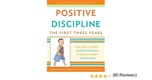 Amazon positive discipline the first three years from amazon positive discipline the first three years from infant to toddler laying the foundation for raising a capable confidentchild positive fandeluxe Images
