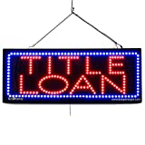 LARGE LED OPEN SIGN - ''TITLE LOAN'' 13''X32'' size, ON / OFF / FLASHING MODE (LED-Factory #2651fba)