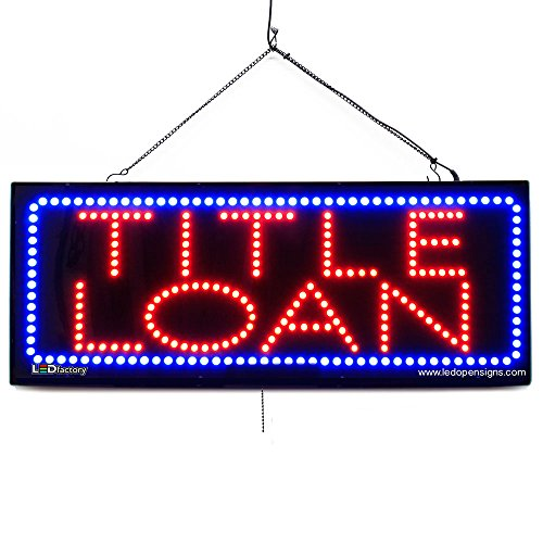 LARGE LED OPEN SIGN - ''TITLE LOAN'' 13''X32'' size, ON / OFF / FLASHING MODE (LED-Factory #2651fba) by LED-Factory