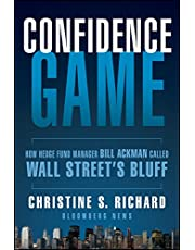 Confidence Game: How a Hedge Fund Manager Called Wall Street's Bluff