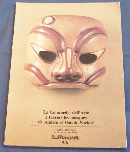 La Commedia dell Arte a Travers les Masques de Amleto et Donato ()