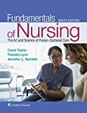 Fundamentals of Nursing: The Art and Science of