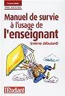 Manuel de survie à l'usage de l'enseignant (même débutant) par Muller