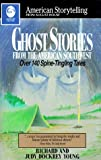 Ghost Stories from the American Southwest (American Storytelling)