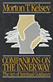 Companions on the Inner Way, Morton T. Kelsey, 0824505603
