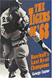 The Tigers of '68, George Cantor, 0878339280