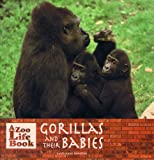 Mother Gorillas and Their Babies, Sarah S. Craft, 0823953130