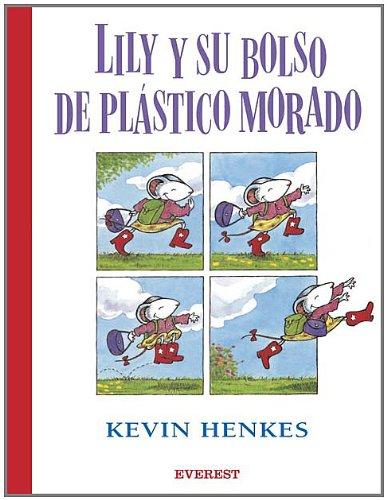 Purple Plastic Purse (Lily y su bolso de plastico morado / Lilly's Purple Plastic Purse (Spanish Edition))