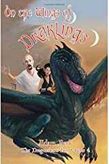 On the Wings of Draklings (The Dragonsbane Inn) Paperback