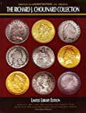 Heritage Numismatic Auctions Presents Chouinard Collection Catalog #360, Mark Van Winkle, Brian Koller, 1932899464